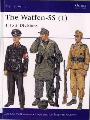 The Waffen-SS 1. To 5. Divisions – Gordon Williamson – eBook