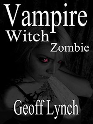 Vampire Witch Zombie – Marty Wagner – eBook