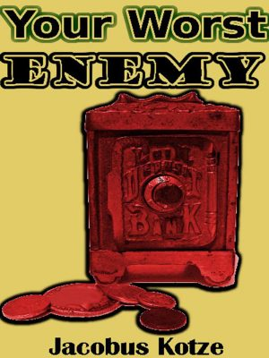 Your Worst Enemy – Jacobus Kotze – eBook