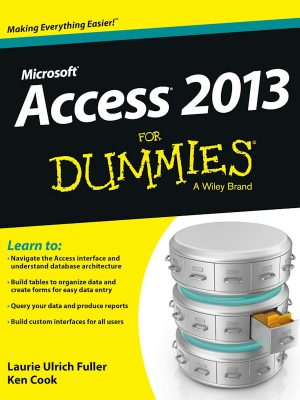 Access 2013 For Dummies – Laurie Ulrich Fuller – eBook
