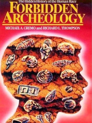Forbidden Archeology – Michael Cremo – eBook