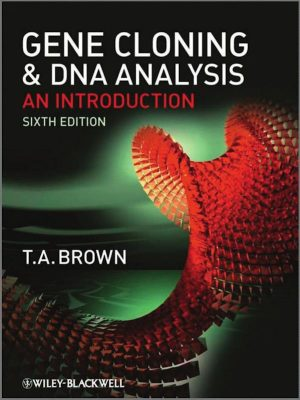 Gene Cloning & DNA Analysis – T. A. Brown – eBook