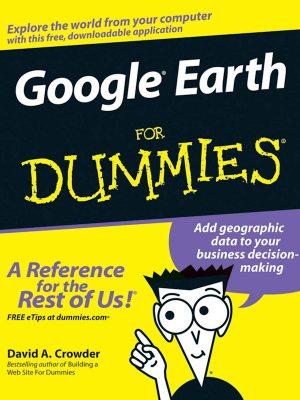Google Earth for Dummies – David A. Crowder – eBook