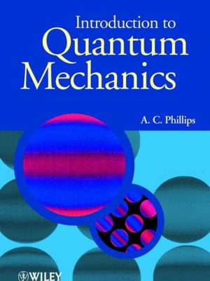 Introduction to Quantum Mechanics – A. C. Phillips – eBook