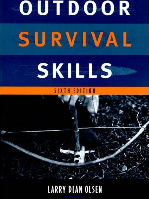 Outdoor Survival Skills – Larry Dean Olsen – eBook