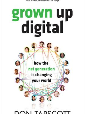 Grown Up Digital _ How the Net – Don Tapscott – eBook