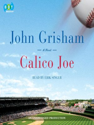 John Grisham – Calico Joe