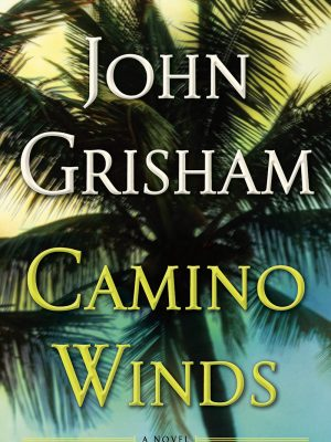 John Grisham – Camino Winds