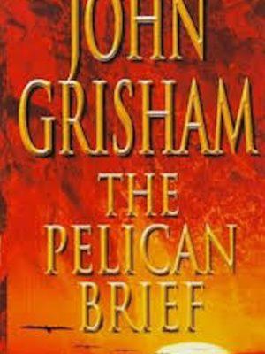 John Grisham – The Pelican Brief