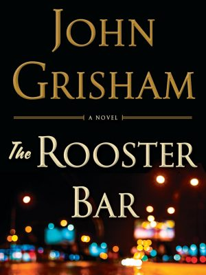John Grisham – The Rooster Bar
